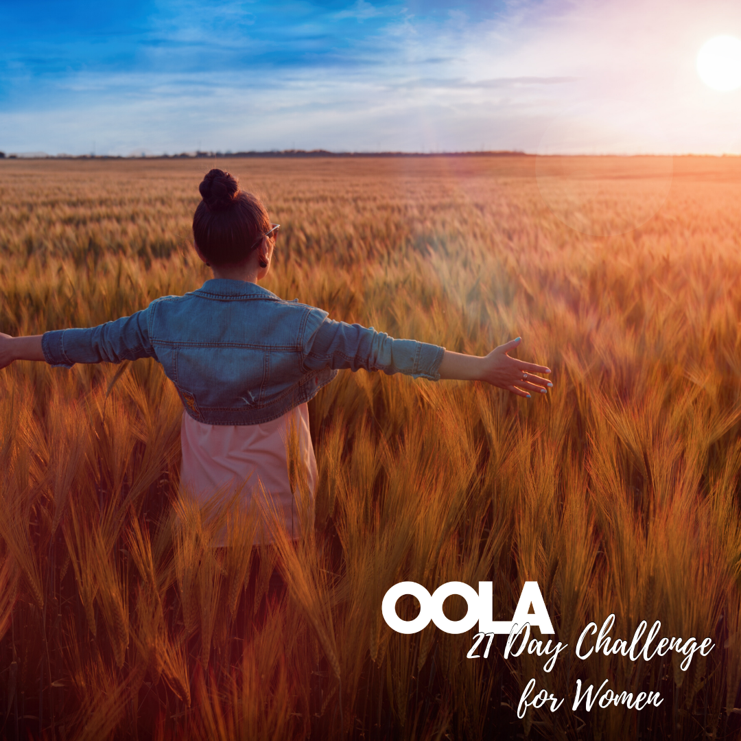 The Oola 21 Day Challenge for Women from Positively Powerful Life